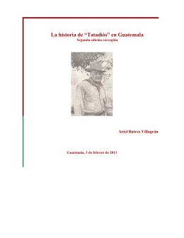 "La historia de ""Tatadiós"" en Guatemala"