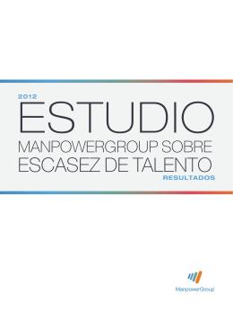 Estudio ManpowerGroup sobre Escasez de Talento 2012