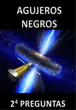 Agujeros negros 2 preguntas - Instituto de Física de Cantabria