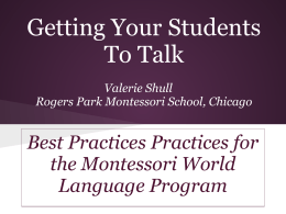 Getting Your Students To Talk - Association of Illinois Montessori