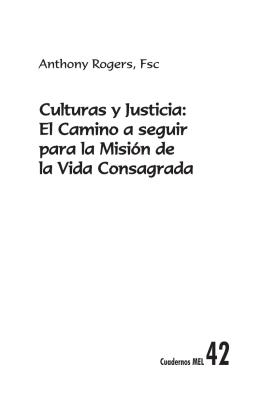 Culturas y Justicia: El Camino a seguir para la Misión de la Vida