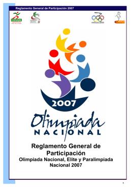 Reglamento General de Participación Olimpiada Nacional 2007