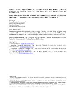 título: perfil antibiótico de estreptococos del grupo viridans aislados