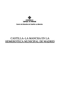 castilla-la mancha en la hemeroteca municipal de madrid