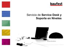 Servicio de Service Desk y Soporte en Niveles
