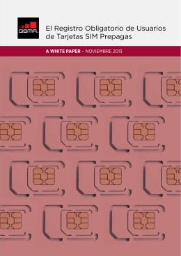 El Registro Obligatorio de Usuarios de Tarjetas SIM Prepagas