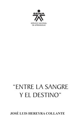 """""""ENTRE LA SANGRE Y EL DESTINO"""""""