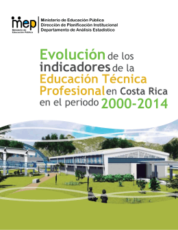 Evolución de los Indicadores de la Educación Técnica Profesional