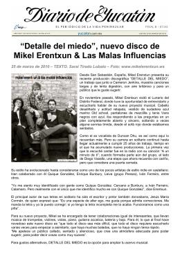 Entrevista realizada por Saraí Tirado Lobato a Mikel Erentxun a su