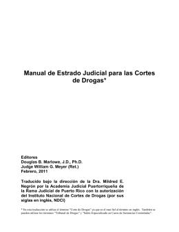 Manual de Estrado Judicial para las Cortes de Drogas*