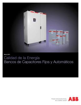 Calidad de la Energía Bancos de Capacitores Fijos y Automáticos