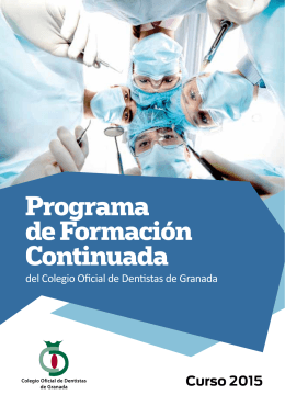 Descargar Programa - Ilustre Colegio Oficial de Dentistas de Granada