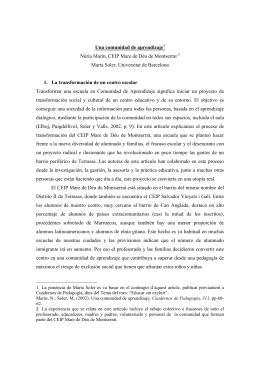 Una comunidad de aprendizaje1 Núria Marín, CEIP Mare de Déu de