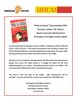 """¡Viva la Causa!"" Documentary Film - Hispanic Interest Coalition of"