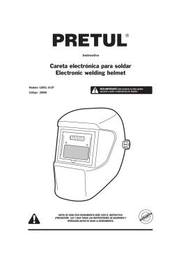 Careta electrónica para soldar Electronic welding helmet