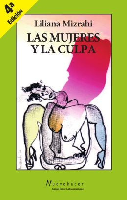 LAS MUJERES Y LA CULPA - La Página de Pablo A. Chami