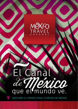 press kit - México Travel Channel