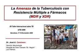 La Amenaza de la Tuberculosis con Resistencia Múltiple a Fármacos