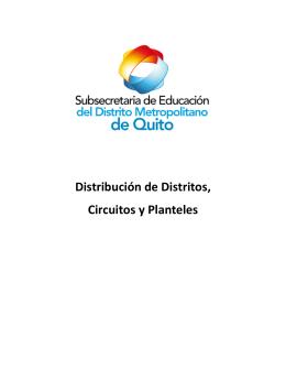 Distribución de Distritos, Circuitos y Planteles