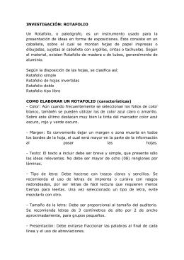 ROTAFOLIO Un Rotafolio, o paleógrafo, es un instrumento usado
