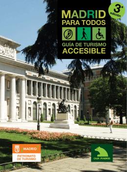 Madrid para todos: Guía de turismo accesible