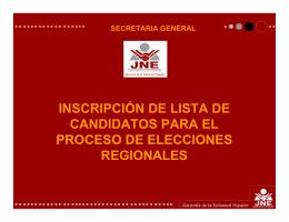 INSCRIPCIÓN DE LISTA DE CANDIDATOS PARA EL