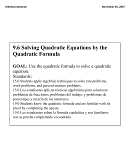 9.6 Solving Quadratic Equations by the Quadratic Formula GOAL