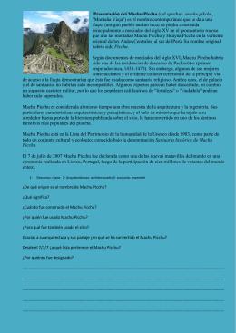 Presentación del Machu Picchu (del quechua machu pikchu