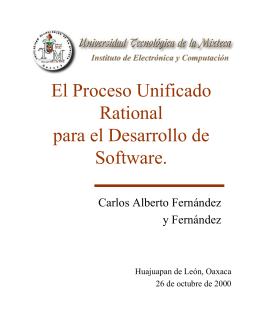 El Proceso Unificado Rational para el Desarrollo de Software.