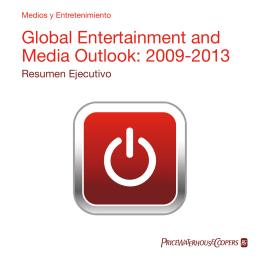Global Entertainment and Media Outlook: 2009-2013