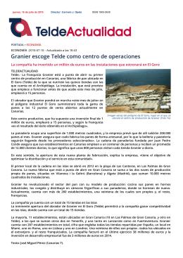 Granier escoge Telde como centro de operaciones