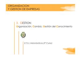 TEMA 3 - Gestión (Organización, Cambio, Conocimiento)