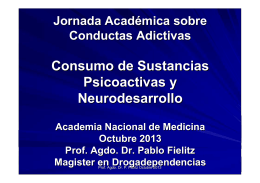 Neurobiología de las Adicciones. Consumo de Sustancias