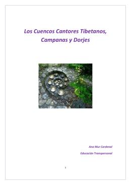 Los Cuencos Cantores Tibetanos, Campanas y Dorjes