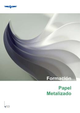 Formación Papel Metalizado