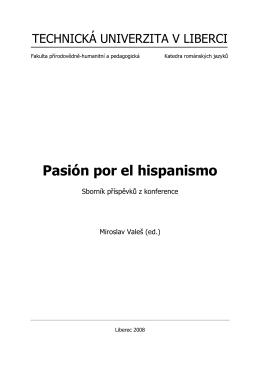 Pasión por el hispanismo - Katedra románských jazyků