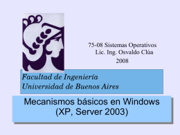 Mecanismos básicos en Windows (XP, Server 2003)