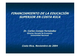 FINANCIAMIENTO DE LA EDUCACIÓN SUPERIOR EN COSTA RICA