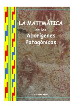 La Matemática de los Aborígenes Patagónicos