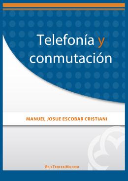 Telefonía y conmutación
