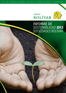 INFORME DE SOSTENIBILIDAD 2013 SOCIEDADES BOLÍVAR