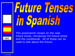 MFL This powerpoint recaps on the near future tense, introduces the