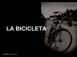 La bicicleta: historia y curiosidades