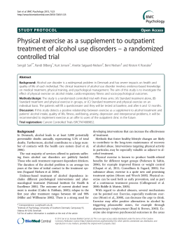 Physical exercise as a supplement to outpatient