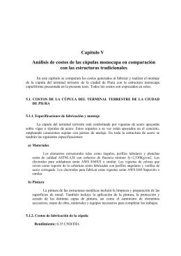 Capítulo V Análisis de costos de las cúpulas monocapa en