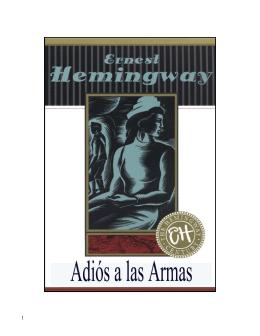 ADIÓS A LAS ARMAS - ERNEST HEMINGWAY