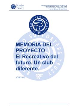 MEMORIA DEL PROYECTO El Recreativo del futuro. Un club