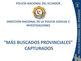 Capturados Provinciales - Policia Judicial Ecuador
