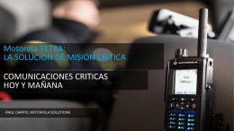 COMUNICACIONES CRITICAS HOY Y MAŇANA Motorola TETRA
