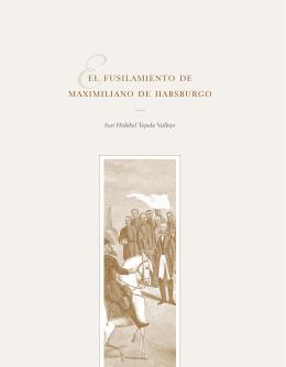 el fusilamiento de maximiliano de habsburgo